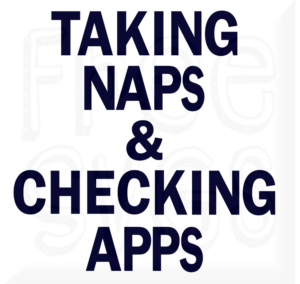 Taking Naps & Checking Apps Free SVG file