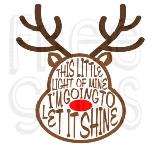 FREE Rudolph This Little Light of Mine SVG File
